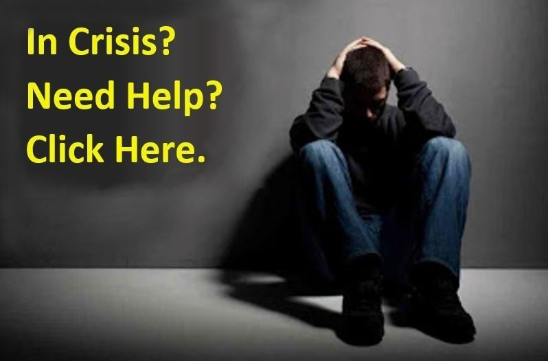 In Crisis? Need Help? Click Here.